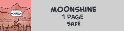 http://oglaf.com/moonshine/