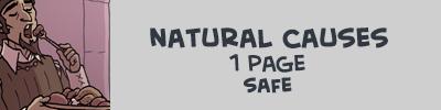 http://oglaf.com/naturalcauses/
