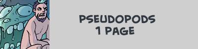 http://oglaf.com/pseudopods/