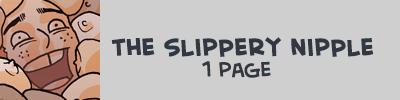 https://oglaf.com/slipperynipple/